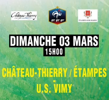 Affiche football CTEFC vs US VIMY le 3 mars 2019