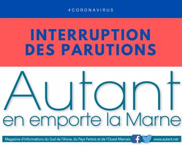 Message d'interruption des parutions d'Autant en emporte la Marne cause Coronavirus